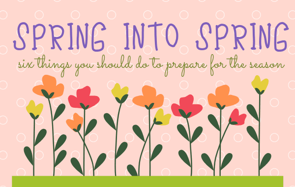 Tips to Get Your Home Spring Ready!